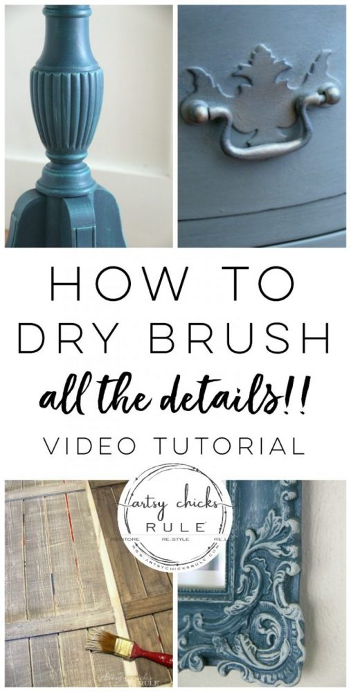 How To Dry Brush - ALL the details in this VIDEO tutorial! artsychicksrule.com #videotutorial #howtodrybrush #drybrushing #finishtechniques #fauxfinishes #drybrush #painteffects #paintfinishes
