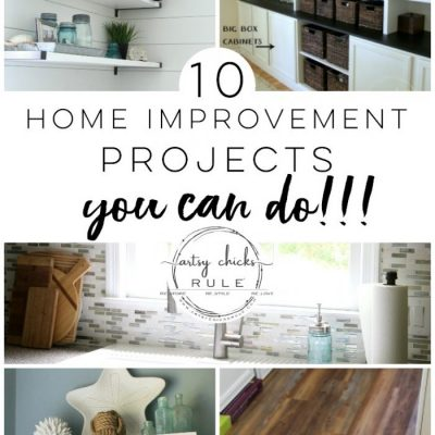 10 Home Improvement Projects - You Can Do!