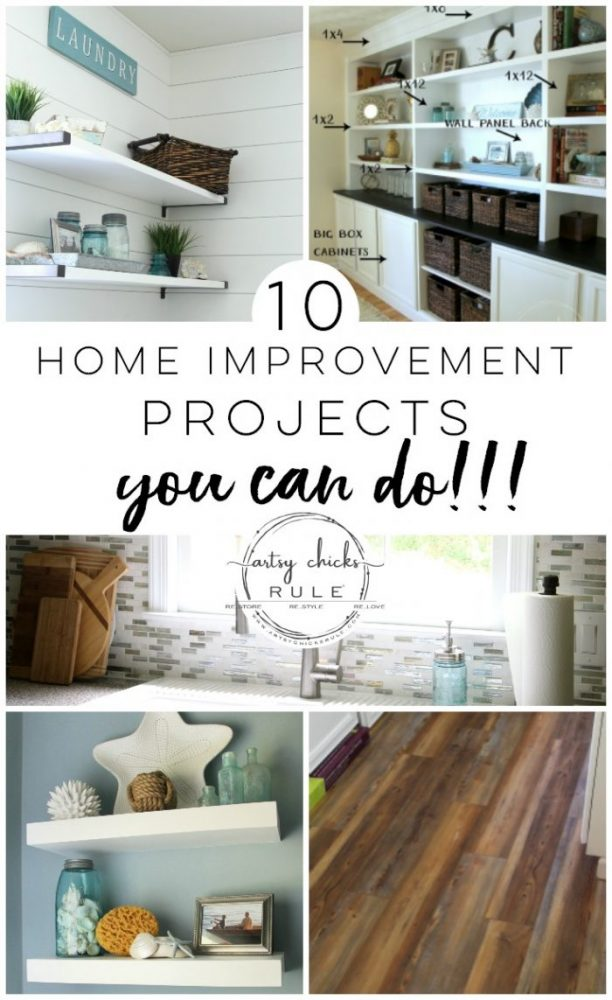 10 Home Improvement Projects - You CAN Do!! artsychicksrule.com #diyshiplap #diyboardandbatten #woodcountertop #tilebacksplash #floatingshelves #diybuiltin #bookcase #diypaintedcabinets #orb #vinylflooring #farmhouseflooring #lightfixtures #diyhome #homeprojects #doityourself