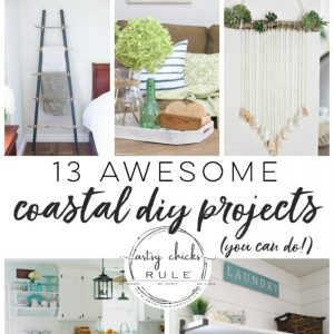 Coastal DIY Projects - Decor and More!