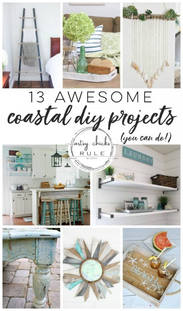 13 Awesome Coastal DIY Projects - You Can Do! (coastal decor, rooms & more!) artsychicksrule.com #coastaldecor #coastalroom #coastalcrafts #coastalstyle #coastaldiy #beachdecor #seashshelldecor #seashellcrafts #coastallaundry #coastalkitchen