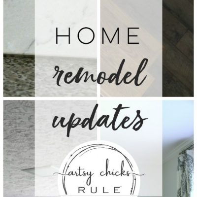 Home Remodel Updates (all the fun stuff!)
