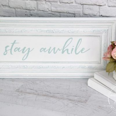Stay Awhile Sign (plus free printable!)
