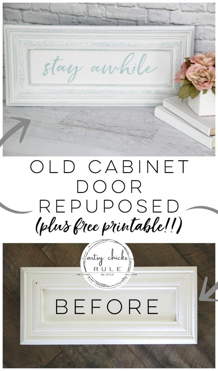 Make Your Own Stay Awhile Sign With This FREE Printable (and here's a tip....repurpose an old cabinet door!) artsychicksrule.com #repurposed #cabinetdoorideas #stayawhile #diysign #freeprintable #cabinetdoorrepurposed #silhouetteprojects