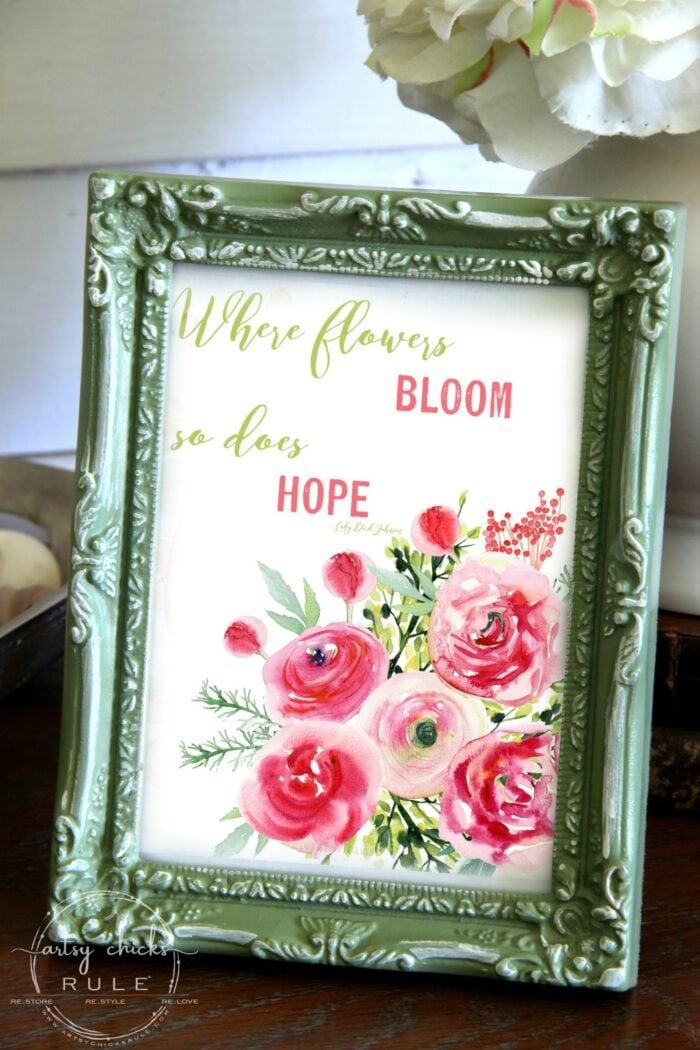 Where Flowers Bloom So Does Hope free printable artsychicksrule.com floral printables for spring