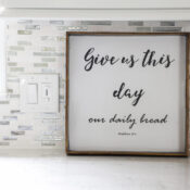 Give Us This Day Our Daily Bread Sign (and tray!)