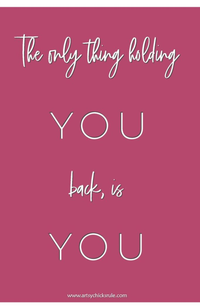 The Only Thing Holding You Back Is You artsychicksrule.com #motivationalquote #quoteoftheday #inspirationalquote #inspiringquote
