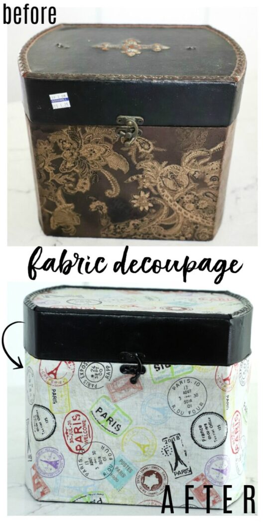 Decoupage with fabric....to create a Paris Box like this or just about anything! So many ways to use fabric as a decoupage. artsychicksrule.com #fabricdecoupage