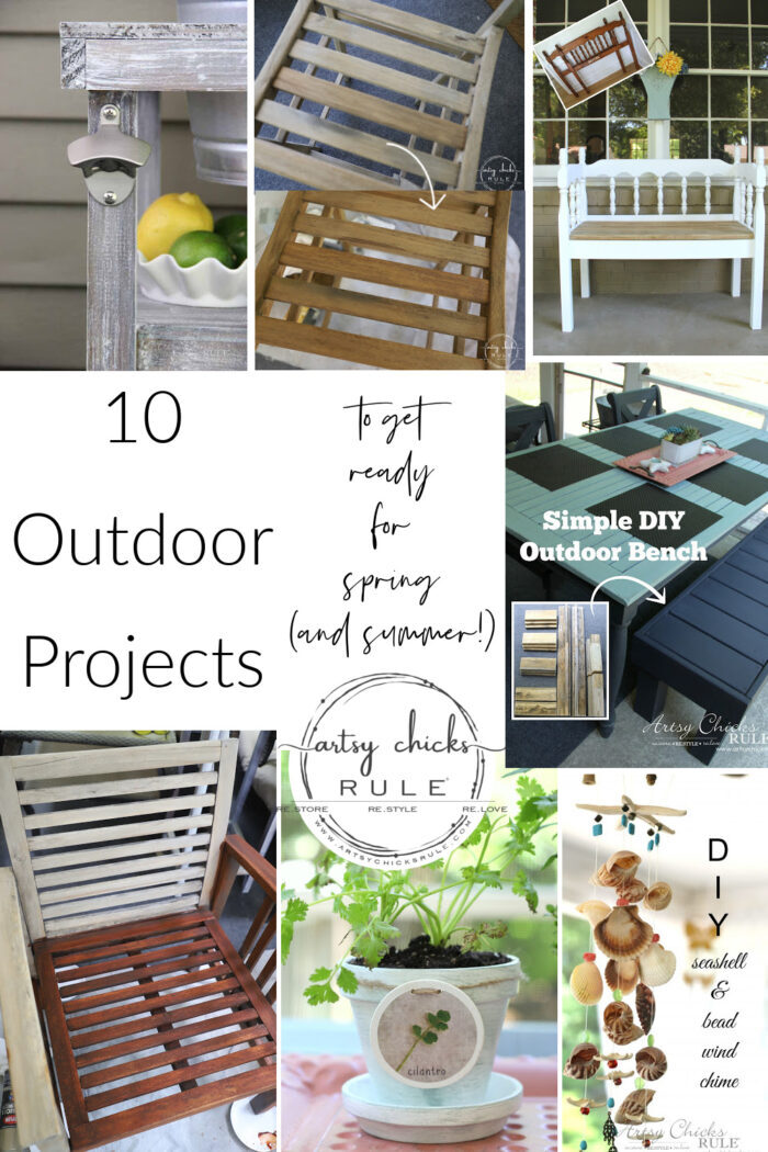 10 Outdoor Projects to get your home spring (and summer) ready! artsychicksrule.com